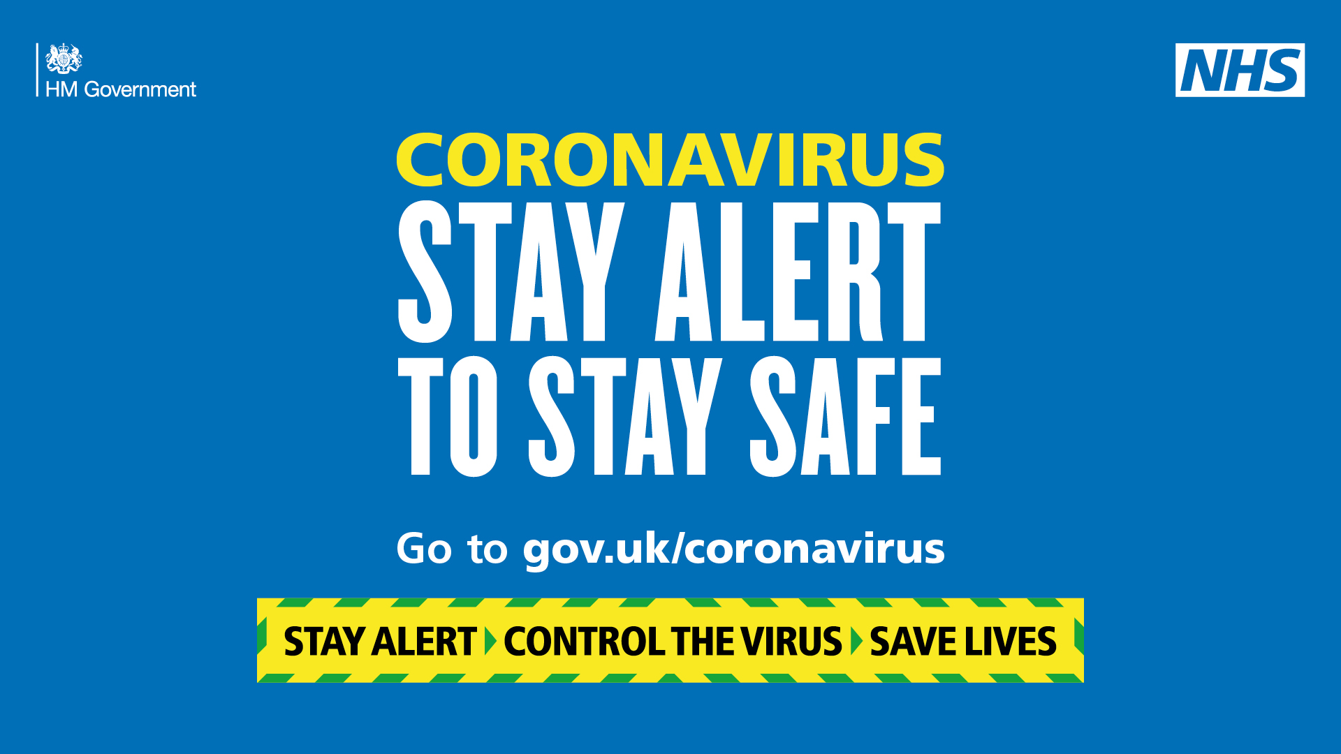Image showing the NHS Coronavirus message from May 2020 Stay alert, control the virus, save lives